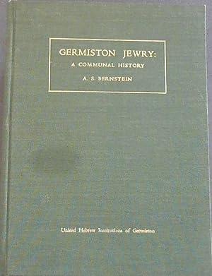Germiston Jewry: A Communal History: Bernstein, Alfred Stanley