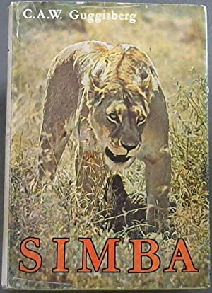 Simba : The Life of the Lion: Guggisberg, C.A.W.