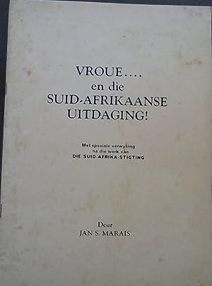 Vroue . en die Suid-Afrikaanse Uitdaging! : Marais, Jan S