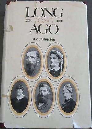 Long Long Ago: Samuelson, R C