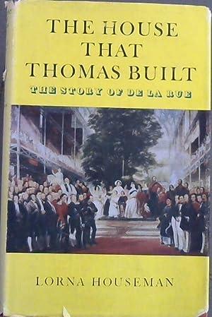 House That Thomas Built: Story of De: Houseman, Lorna