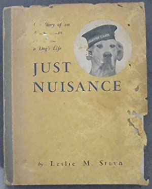 Just Nuisance - Life Story of an: Steyn, Leslie M