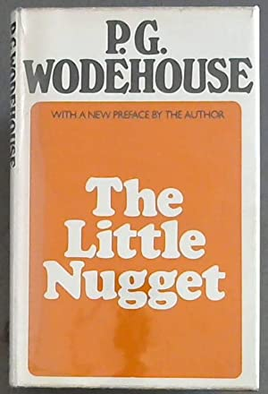 The Little Nugget: Wodehouse, P. G