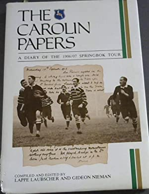 The Carolin Papers - A Diary of: Laubscher, Lappe ;