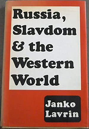 Russia, Slavdom and The Western World