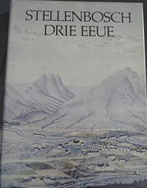 Stellenbosch Drie Eeue: Smuts, Francois (Ed)