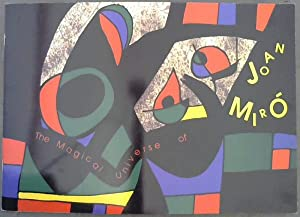 The Magical Universe of Joan Miro: Smuts, Helene