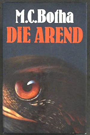 Die Arend (Afrikaans Edition): Botha, M. C