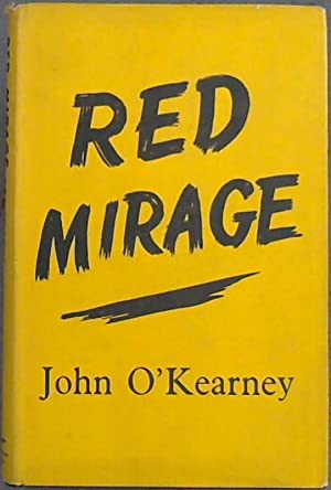 Red Mirage: O'Kearney, John