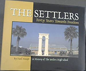 The Settlers: Forty Years Towards Freedom