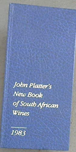 John Platter's New Book of South African Wines 1983