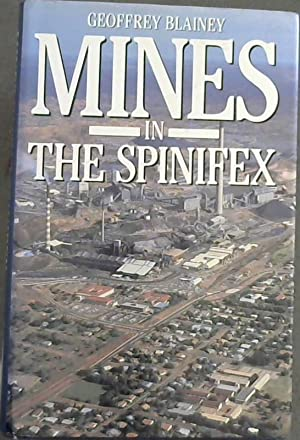 Mines in the Spinifex: Blainey, Geoffrey