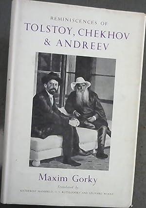 REMINISCENCES OF TOLSTOY, CHEKHOV AND ANDREEV': Gorky, Maxim