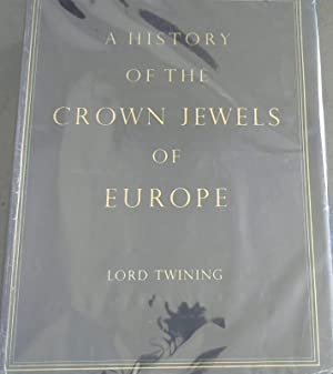 A History of the Crown Jewels of: Lord Twining