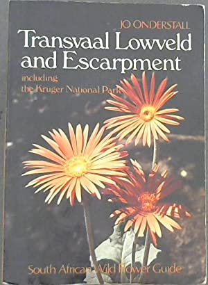 South African Wild Flower Guide: Transvaal Lowveld: Onderstall, Jo