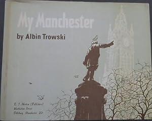 My Manchester: Trowski, Albin