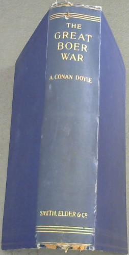 The Great Boer War: Doyle, A Conan