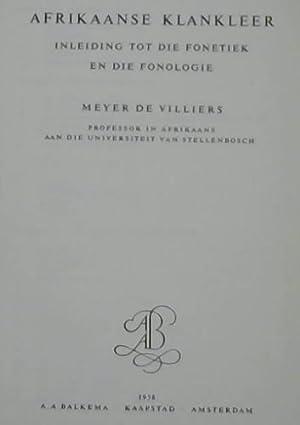 Afrikaanse Klankleer Inleiding Tot Die Fonetiek En: De Villiers, Meyer