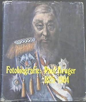 Fotobiografie: Paul Kruger 1825-1904: Changuion, Louis (compiler)