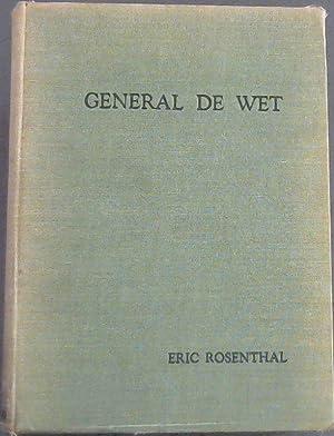 General de Wet :A Biography: Rosenthal, Eric