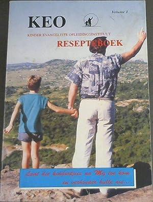 Keo: Kinder Evangeliste Opleidingsinstituut Resepteboek (Volume 1).