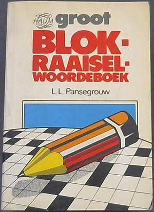 Groot Blokraaisel Woordeboek: Pansegrouw, L.L.