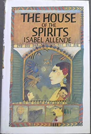 The House of the Spirits: Allende, Isabel; Bogin,