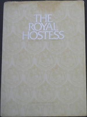 The Royal Hostess : South Africa's Own: McAlpine, Vivien (Ed)