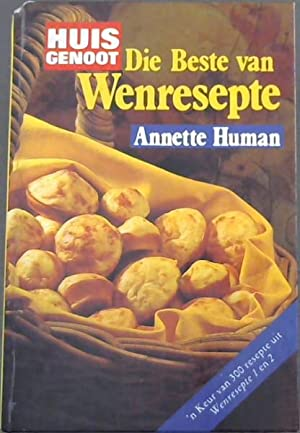Die Beste van Huisgenoot Wenresepte: Human, Annette