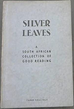 Silver Leaves : a South African Collection