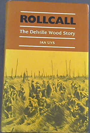 Rollcall: The Delville Wood Story: Uys, Ina