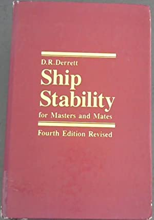 Ship stability for masters and mates: Derrett, D. R