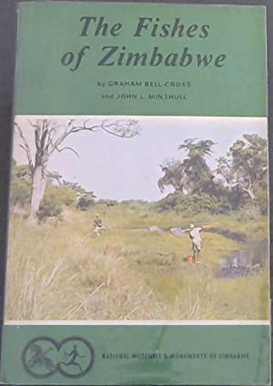 The fishes of Zimbabwe: Bell-Cross, Graham :