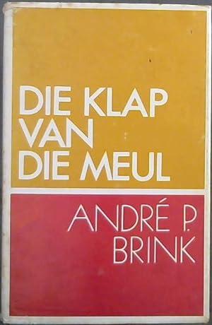 Die Klap van die Meul: Brink, Andre P