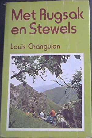 Met Rugsak en Stewels: Changuion, Louis