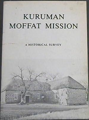 Kuruman Moffat Mission : A Historical Survey: Butler, Alan
