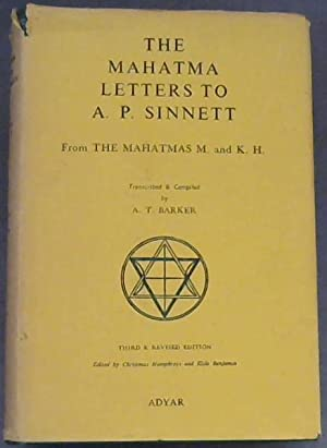 The Mahatma Letters to A.P. Sinnett from: Barker, A.T