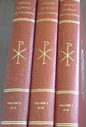 Virtue's Catholic Encyclopedia - 3 Volumes: Quin, Mabel (Ed)