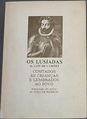 Os Lusiadas : Contados �s Crian�§as e: de Camoes, Luis