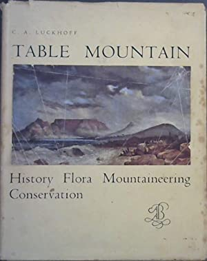 Table Mountain : History of Flora Mountaineering: Luckhoff, C.A.