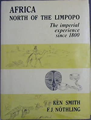 Africa north of the Limpopo: The imperial: Smith, Ken :