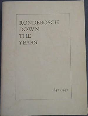 Rondebosch Down the Years 1657 - 1957: Wagener, F.J. (Ed)