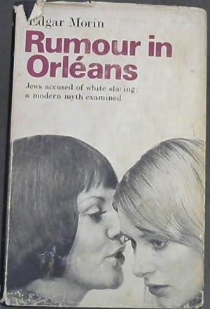 Rumour in Orleans : Jews Accused of: Morin, Edgar