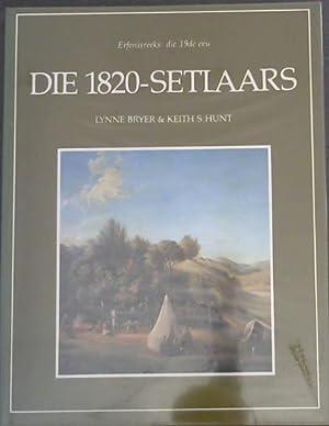 Die 1820-Setlaars: Bryer, Lynne ;