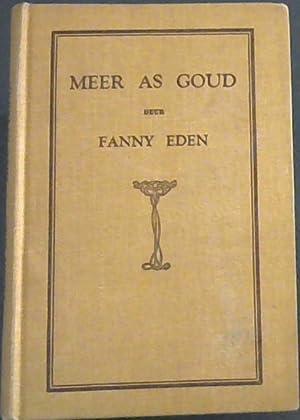 Meer As Goud: 'n verhaal vir oud: Eden, Fanny
