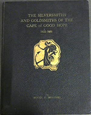 The Silversmiths and Goldsmiths of the Cape: Morrison, Mollie N