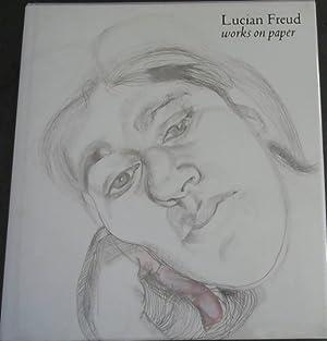 Lucian Freud: Works on Paper: Penny, Nicholas ;