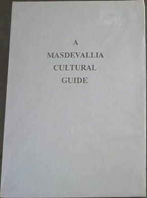 A Masdevallia Cultural Guide: Rhodehamel, William Ames