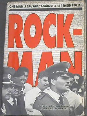 Rockman: One man's crusade against apartheid police: Abrahams, Eugene ;