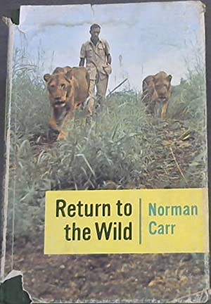 Return to the Wild; story of Two: Carr, Norman